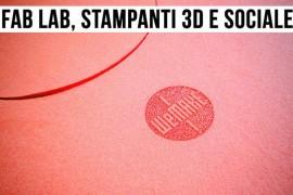 Un fab lab: non solo stampanti 3D, ma anche inclusione sociale