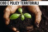 Cibo: conoscere le tradizioni aiuta le policy territoriali